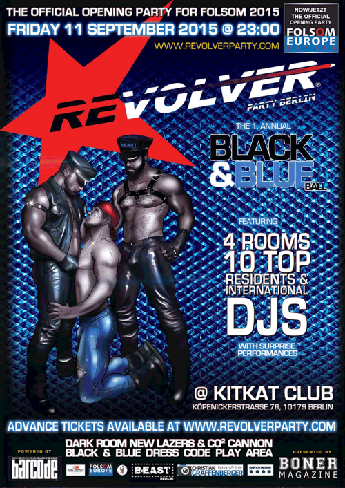 REVOLVER PARTY BERLIN ★ 1. ANNUAL BLACK & BLUE BALL (Official Folsom 2015 Opening Party)